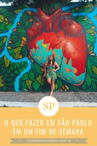 o que fazer em São Paulo em um fim de semana - imagem para pinterest