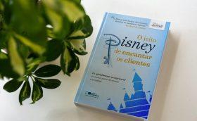 O Jeito Disney de Encantar Clientes -